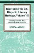 Recovering the U.S. Hispanic Literary Heritage, Volume 7