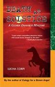 Death at Solstice: A Gloria Damasco Mystery