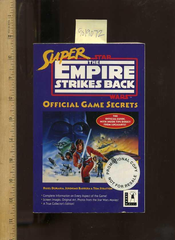 Star Wars : Super Empire Strikes Back : Official Game Secrets [video Game, Players Gaming guide] - Demaria, Rusel; Barrera, Jeronimo; Stratton, Tom