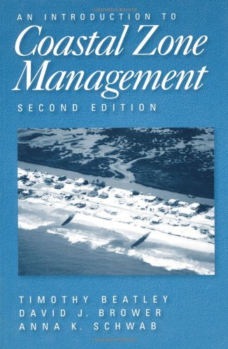 An Introduction to Coastal Zone Management: Second Edition - Timothy Beatley; David Brower; Anna K. Schwab