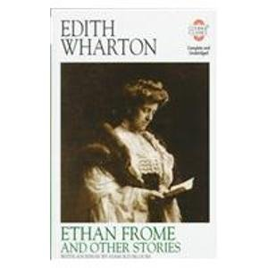 Ethan Frome and Other Stories (Courage Classics) - Edith Wharton; Harold Bloom
