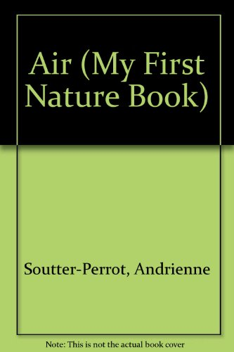 My First Nature Book : Air - Kitty Benedict