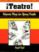 Teatro! Hispanic Plays for Young People