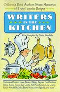 Writers in the Kitchen: Children's Book Writers Share Memories of Their Favorite Recipes