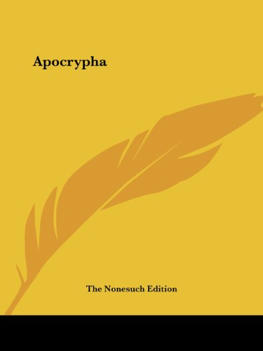 Apocrypha - Nonesuch Edition; The Nonesuch Edition