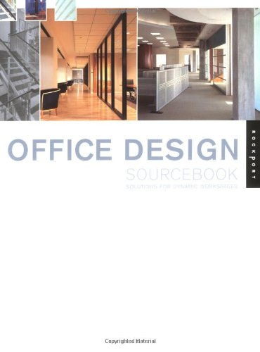 Office Design Sourcebook: Solutions for Dynamic Workspaces (Interior Design and Architecture) - J Henderson; Mays Vernon