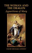 The Woman and the Dragon: Apparitions of Mary