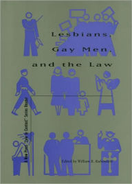 Lesbians, Gay Men, and the Law (The New Press Law in Context Series)