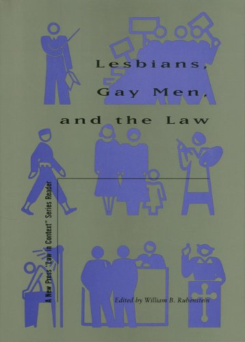Lesbians, Gay Men, and the Law (The New Press Law in Context Series) - William B. Rubenstein
