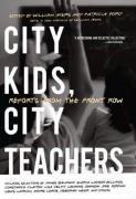 City Kids, City Teachers: William Ayers and Patricia Ford