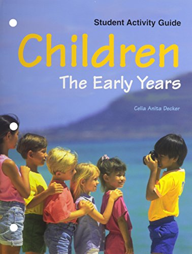 Children: The Early Years(Study/Activity guide) - Celia Anita Decker