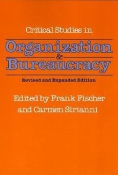 Critical Studies in Organization and Bureaucracy: Revised and Expanded