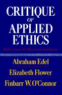 Critique of Applied Ethics: Reflections and Recommendations