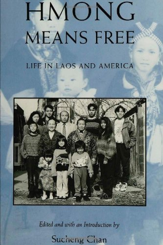 Hmong Means Free (Asian American History  &  Cultu) - Sucheng Chan