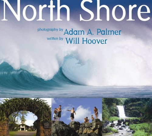 North Shore - Adam A. Palmer (Photographer) Will Hoover