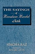 The Sayings of Menahem Mendel of Kotzk
