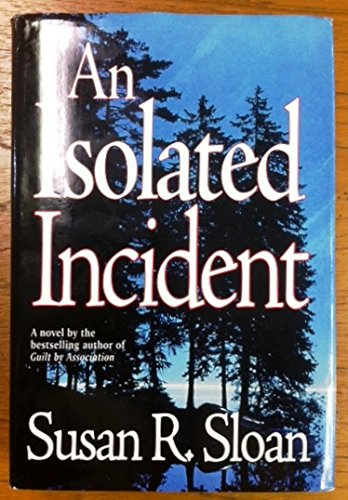 Isolated Incident - Sloan, Susan