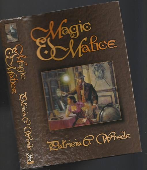 Magic & Malice: Book One - Mairelon the Magician; Book Two - Magician's Ward; (comes complete with full colour poster)- - Wrede, Patricia C.