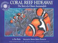 Oceanic Collection: Coral Reef Hideaway: A Story of a Clown Anemonefish