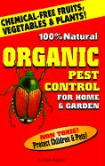 Organic Pest Control for Home & Garden