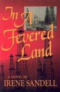 In a Fevered Land - Sandell, Irene