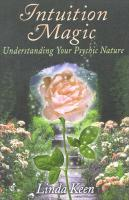 Intuition Magic: Understanding Your Psychic Nature: Understanding Your Psychic Nature
