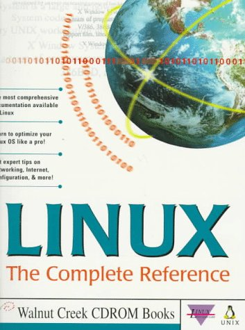 Linux: The Complete Reference - Robert Kiesling