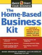 The Home-Based Business Kit: From Hobby to Profit - Brodman Summers, Diana; Summers, Diana Brodman