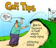 Golf Tips: How to Succeed in Golf Without Really Trying - MacNelly, Jeff