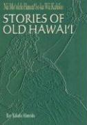 Stories of Old Hawaii