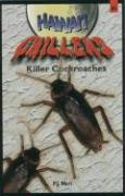 Hawai'i Chillers #6 - Killer Cockroaches