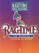 Ragtime, the Musical (Vocal Selections): Piano/Vocal/Chords