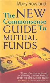 New Commonsense Guide to Mutual Funds