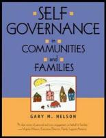 Self-Governance in Communities and Families - Nelson, Gary M.