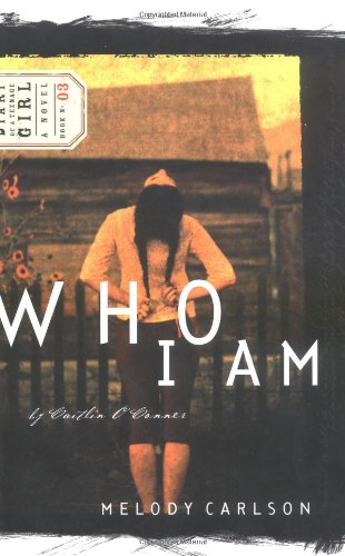 Who I Am (Diary of a Teenage Girl: Caitlin, Book 3) - Melody Carlson
