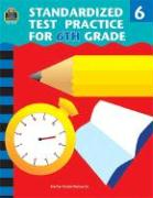 Standardized Test Practice for 6th Grade - Shields, Charles J.