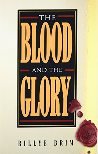 The Blood and the Glory - Billye Brim