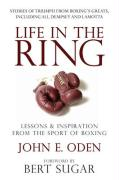 Life in the Ring: Lessons & Inspiration from the Sport of Boxing