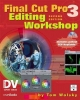 Final Cut Pro Editing Workshop