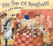 On Top of Spaghetti with Other
