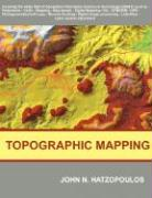 Topographic Mapping: Covering the Wider Field of Geospatial Information Science & Technology (GIS&T)