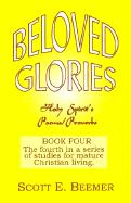 Beloved Glories - Beemer, Scott E.