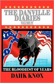 The Danville Diaries, Volume IV