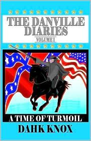 The Danville Diaries, Volume 1