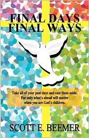 Final Days-Final Ways