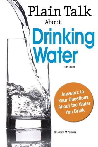 Plain Talk About Drinking Water - James M. Symons