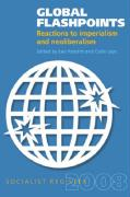 Global Flashpoints: Reactions to Imperialism and Neoliberalism