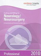 Coding and Billing for Neurology/Neurosurgery: A Comprehensive and Illustrative Specialty Guide