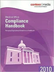 Medical Office Compliance Handbook: Managing Organizational Compliance in Healthcare