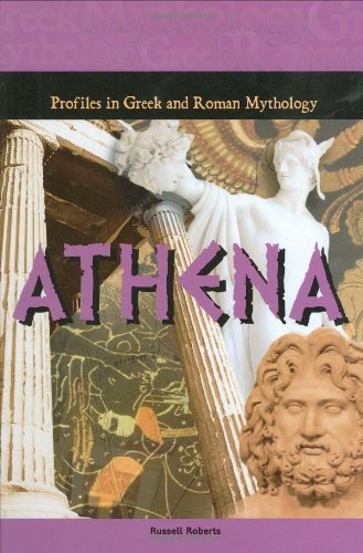 Athena (Profiles in Greek  &  Roman Mythology) - Russell Roberts